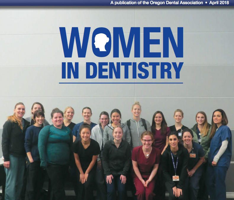 Oregon Dental Association- Women in Dentistry Feature Dr. Baarstad